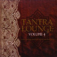 Tantra Lounge, Volume 4 by Various Artists