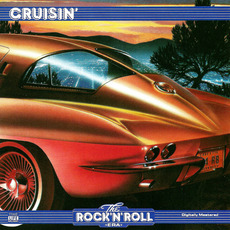The Rock 'n' Roll Era: Cruisin' mp3 Compilation by Various Artists