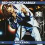The Rock 'n' Roll Era: Red-Hot Rockabilly