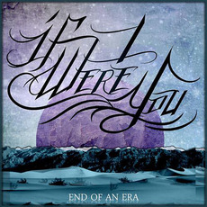End of an Era mp3 Album by If I Were You