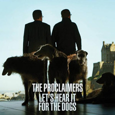 Let's Hear It for the Dogs mp3 Album by The Proclaimers