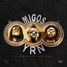 Yung Rich Nation mp3 Album by Migos