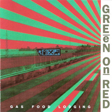 Gas Food Lodging mp3 Album by Green On Red