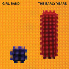 The Early Years mp3 Album by Girl Band