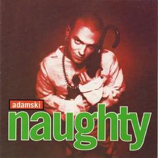Naughty mp3 Album by Adamski