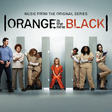 Orange Is the New Black: Music From the Original Series by Various Artists
