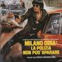 Milano odia: la polizia non può sparare (Limited Edition)