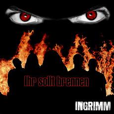 Ihr sollt brennen mp3 Album by Ingrimm