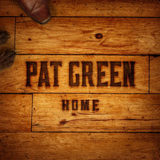 Home mp3 Album by Pat Green