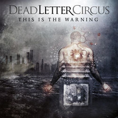 This Is the Warning (Limited Edition) by Dead Letter Circus