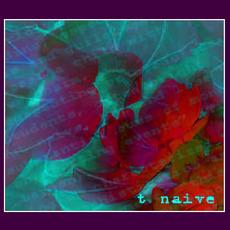 Naive mp3 Album by t