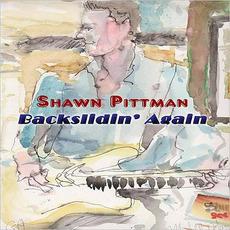 Backslidin' Again mp3 Album by Shawn Pittman