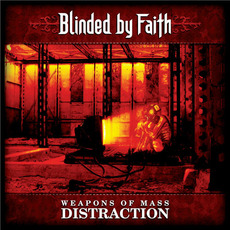 Weapons of Mass Distraction mp3 Album by Blinded by Faith