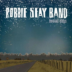 Better Days mp3 Album by Robbie Seay Band