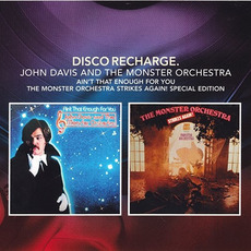 Ain't That Enough For You / The Monster Orchestra Strikes Again (Special Edition) mp3 Artist Compilation by John Davis and the Monster Orchestra