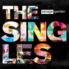 The Singles mp3 Artist Compilation by Savage Garden