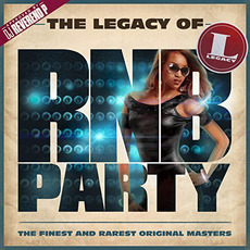 The Legacy Of Rn'B Party mp3 Compilation by Various Artists