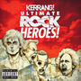 Kerrang! Ultimate Rock Heroes!