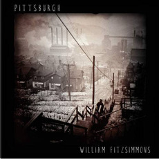 Pittsburgh mp3 Album by William Fitzsimmons