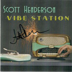 Vibe Station mp3 Album by Scott Henderson