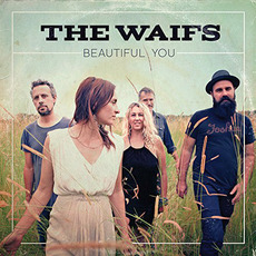 Beautiful You by The Waifs