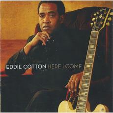 Here I Come mp3 Album by Eddie Cotton