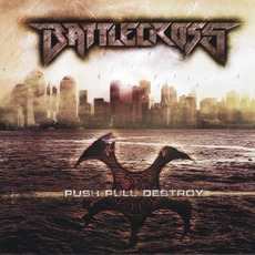 Push Pull Destroy mp3 Album by Battlecross