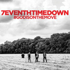 God Is on the Move mp3 Album by 7eventh Time Down