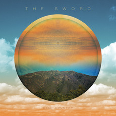 High Country mp3 Album by The Sword
