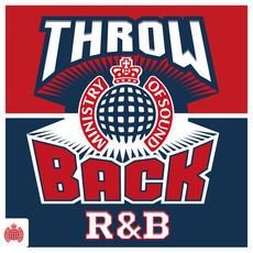 Ministry of Sound: Throwback R&B (Explicit) mp3 Compilation by Various Artists