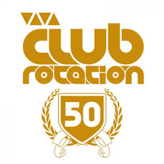 Club Rotation, Volume 50 mp3 Compilation by Various Artists