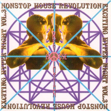 Nonstop House Revolution Exciting Hyper Night Vol. 3 mp3 Compilation by Various Artists