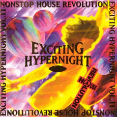 Nonstop House Revolution Exciting Hyper Night Vol. 11 by Various Artists