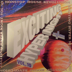 Nonstop House Revolution Exciting Hyper Night Vol. 10 mp3 Compilation by Various Artists
