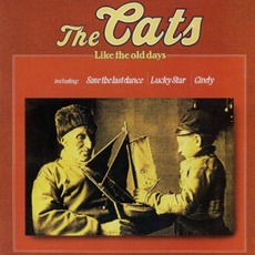 The Cats Complete: Like The Old Days, CD13 by The Cats