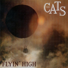 The Cats Complete: Flyin' High, CD17 mp3 Artist Compilation by The Cats