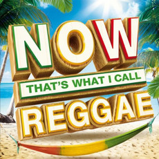 Now That's What I Call Reggae mp3 Compilation by Various Artists