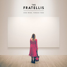 Eyes Wide, Tongue Tied (Japanese Edition) by The Fratellis