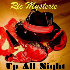 Up All Night mp3 Album by Ric Mysterie