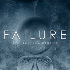 The Heart Is a Monster mp3 Album by Failure