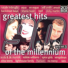 Greatest Hits of the Millennium: 90's, Volume 3 mp3 Compilation by Various Artists