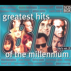 Greatest Hits of the Millennium: 80's, Volume 2 by Various Artists