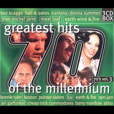 Greatest Hits of the Millennium: 70's, Volume 3 by Various Artists