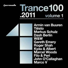 Trance 100 .2011, Volume 1 by Various Artists