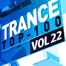 Trance Top 100, Vol. 22 mp3 Compilation by Various Artists