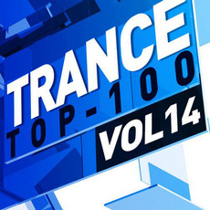 Trance Top 100, Vol. 14 mp3 Compilation by Various Artists