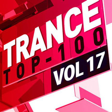 Trance Top 100, Vol. 17 mp3 Compilation by Various Artists