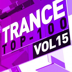 Trance Top 100, Vol. 15 mp3 Compilation by Various Artists
