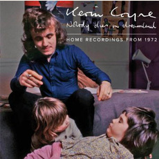 Nobody Dies In Dreamland Home Recordings From 1972 by Kevin Coyne