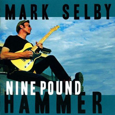 Nine Pound Hammer mp3 Album by Mark Selby